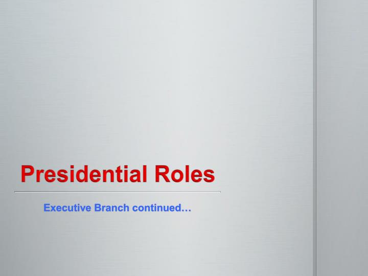 president roles The role of the president of a non-profit includes ceremonial duties, committee chairperson, organisation representative and administrative duties.