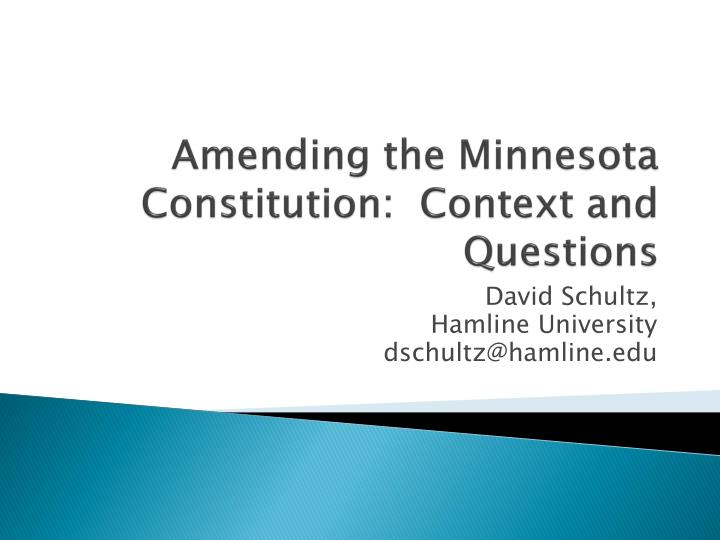 amending the minnesota constitution context and questions n.