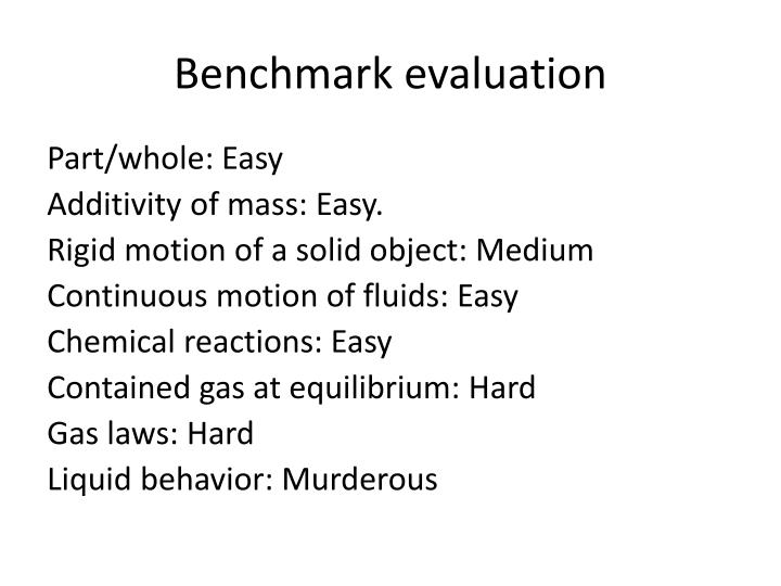 Benchmark evaluation