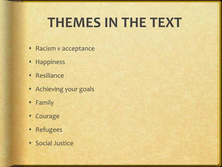 THEMES IN THE TEXT