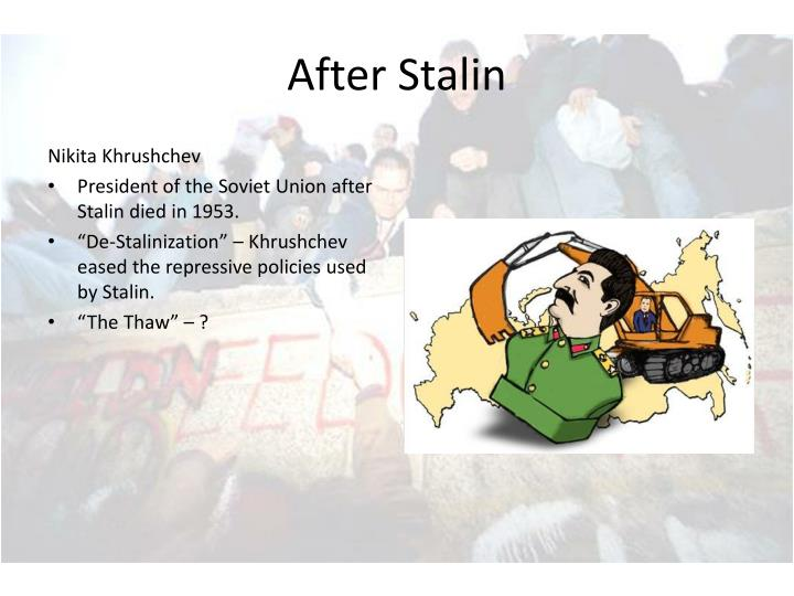 After Stalin