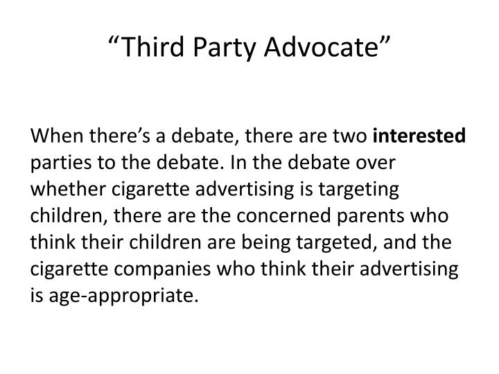 """Third Party Advocate"""