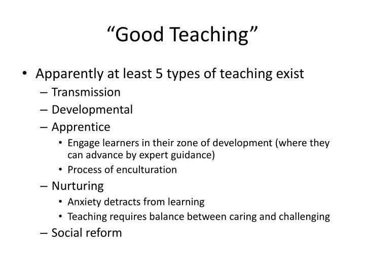 """Good Teaching"""