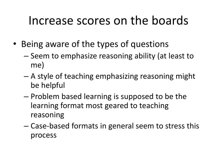 Increase scores on the boards