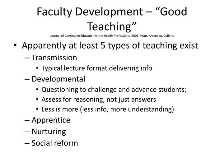 "Faculty Development – ""Good Teaching"""