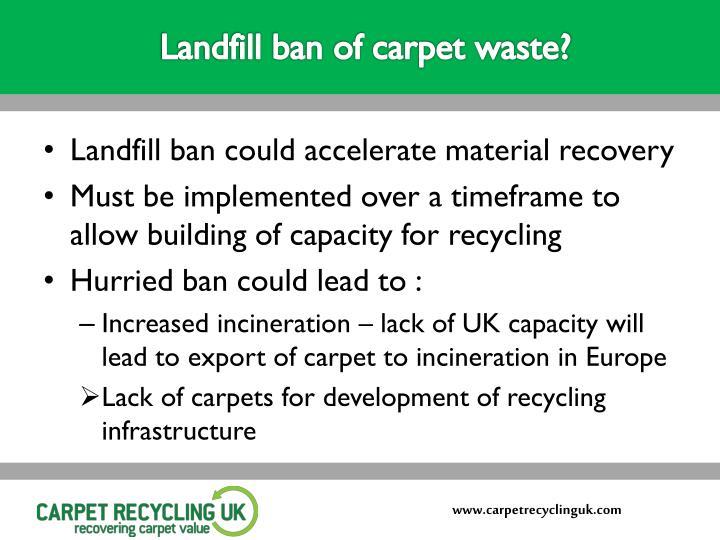 Landfill ban of carpet waste?