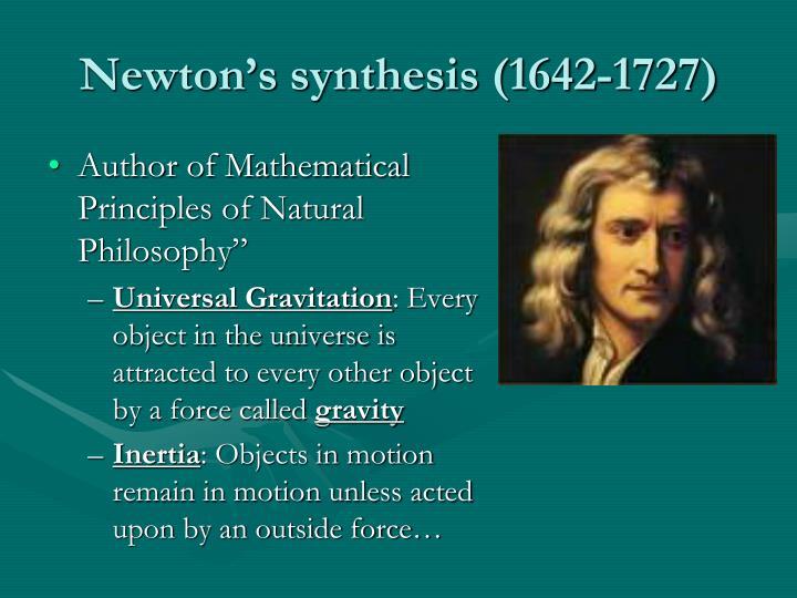 Newton's synthesis (1642-1727)