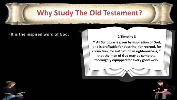 Why Study The Old Testament?