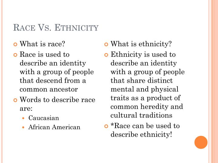 race vs ethnicity New race and ethnicity guidance for the collection of federal education data august 2008.