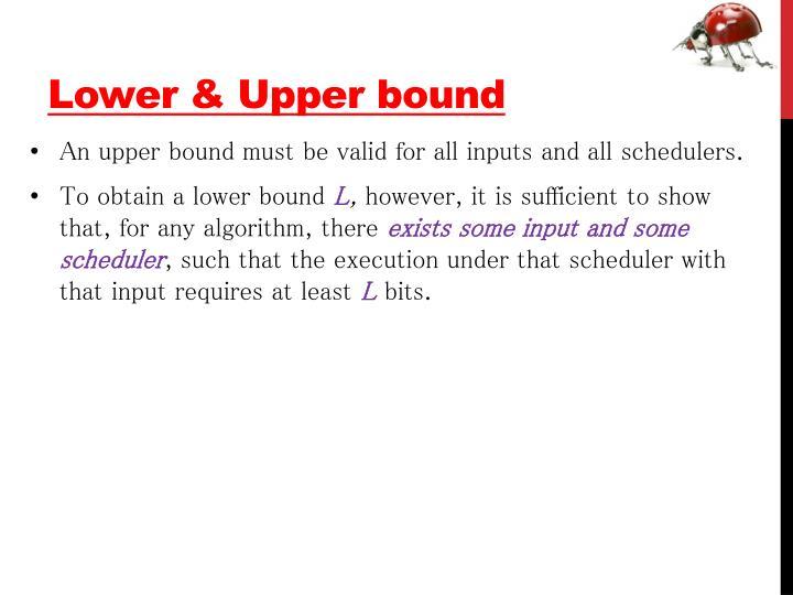 Lower & Upper bound