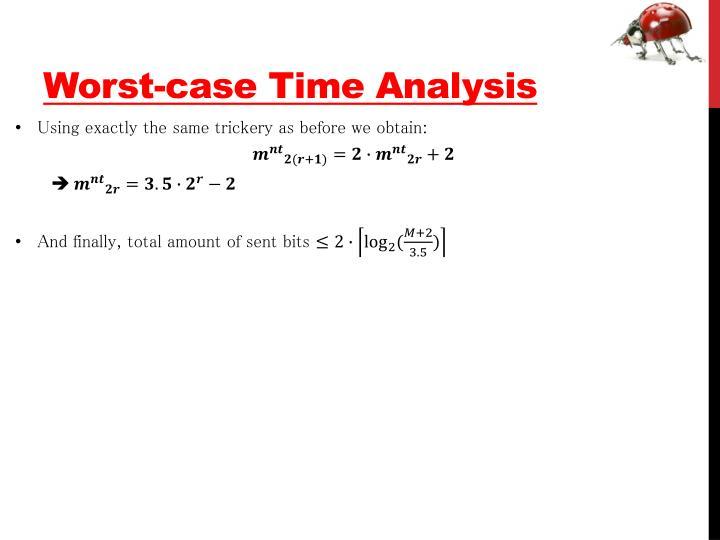 Worst-case Time Analysis