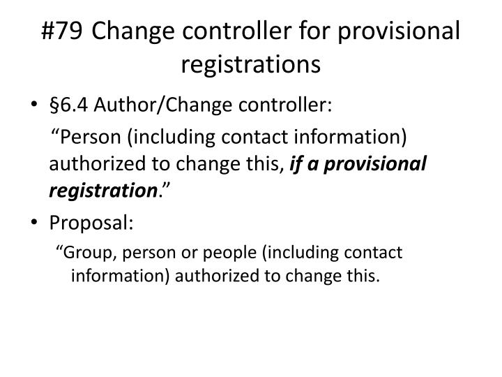 #79 	Change controller for provisional registrations