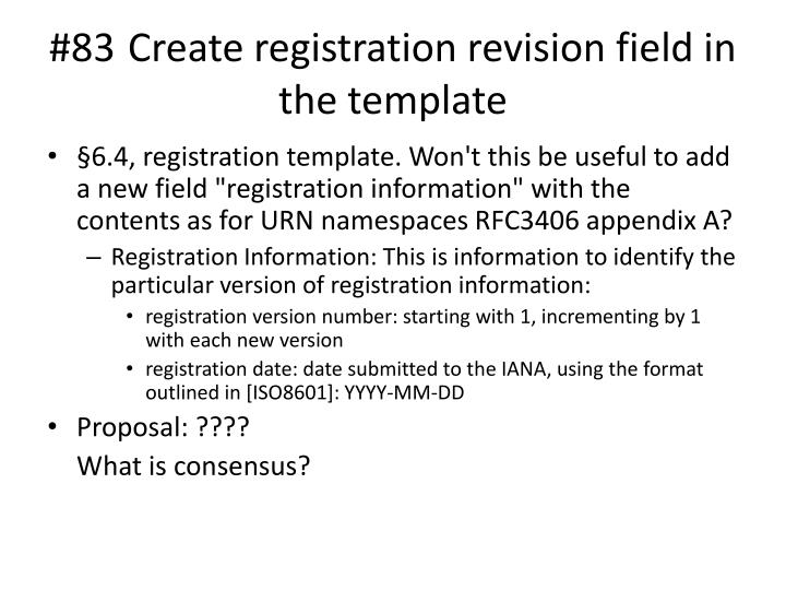 #83 	Create registration revision field in the template