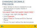 changing decimals precision