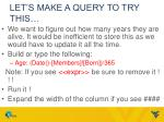 let s make a query to try this