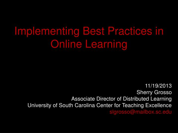 implementing best practices in online learning n.