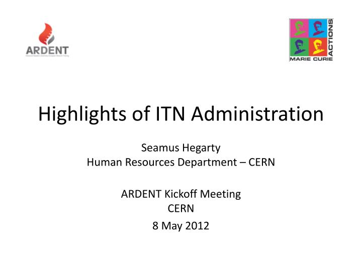 highlights of itn administration n.