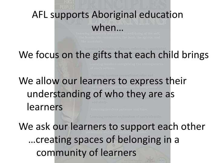 AFL supports Aboriginal education when…