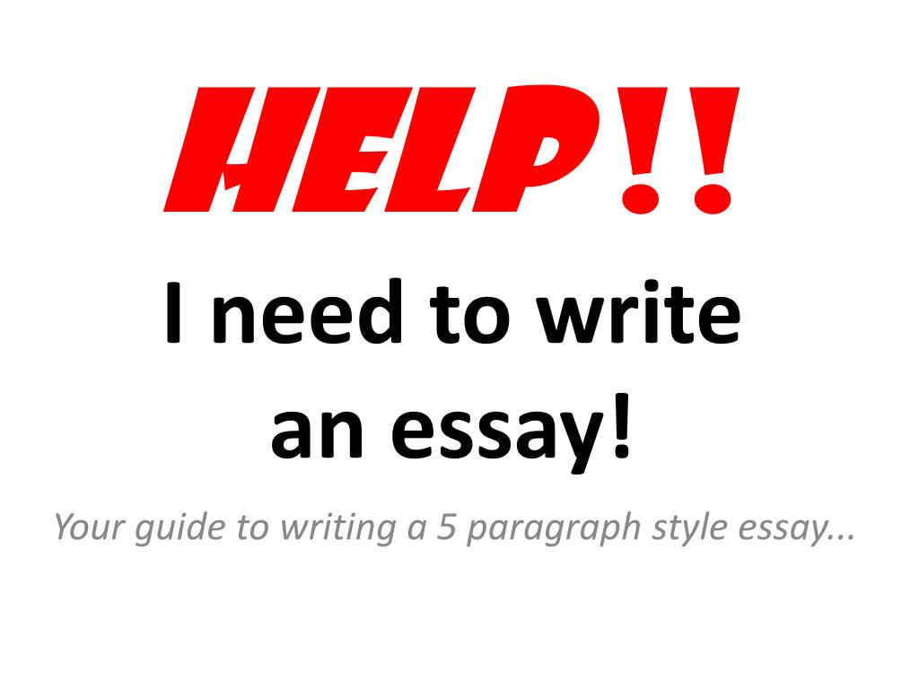 Custom Writing Services Reviews Help I Need To Write An Essay N Types Of English Essays also Comparison Contrast Essay Example Paper Ppt  Help  I Need To Write An Essay Powerpoint Presentation  Id  High School Narrative Essay Examples