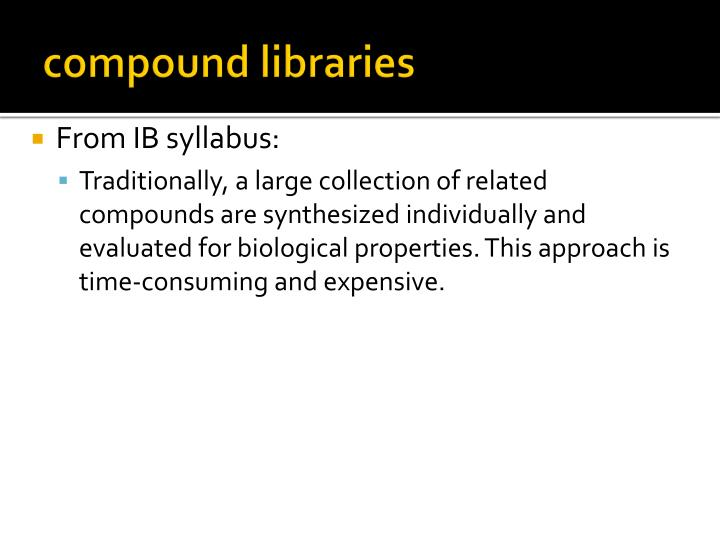 Compound libraries1