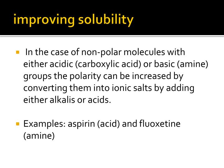 improving solubility