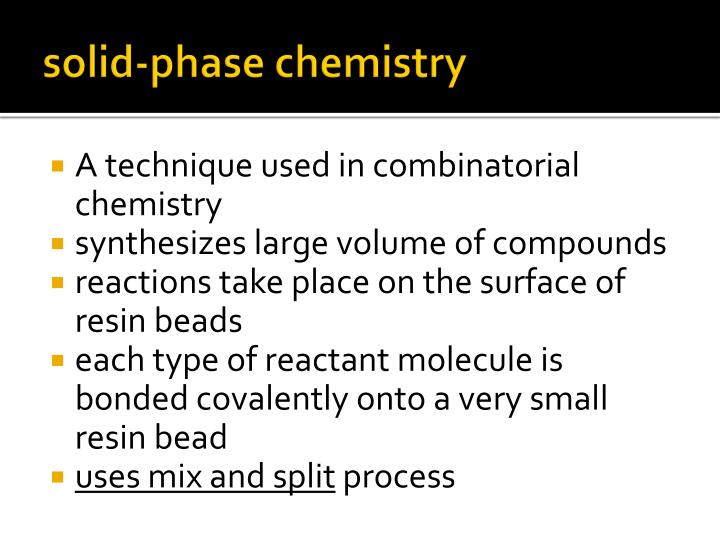 solid-phase chemistry
