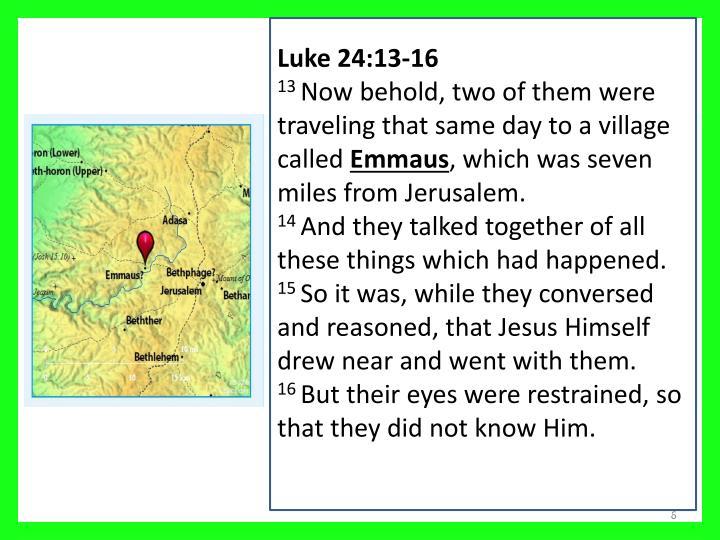 Luke 24:13-16