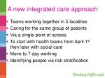 a new integrated care approach