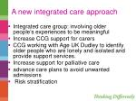 a new integrated care approach1