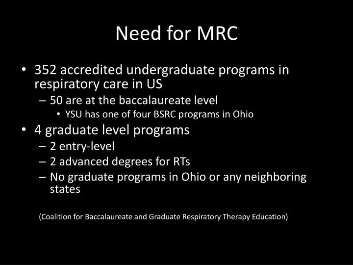 Need for mrc