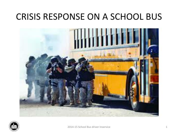 crisis response on a school bus n.