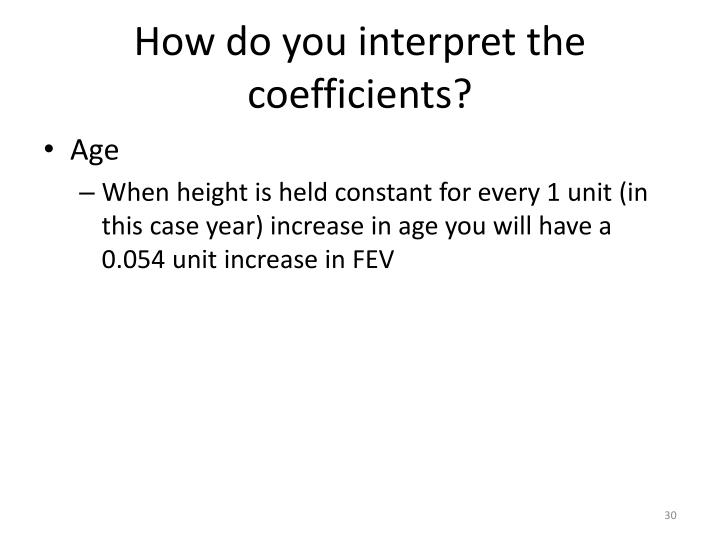 How do you interpret the coefficients?