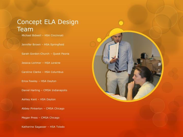 Concept ELA Design Team