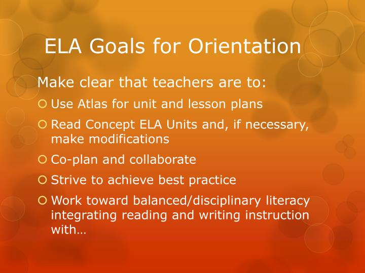 ELA Goals for Orientation