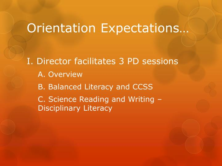Orientation Expectations…