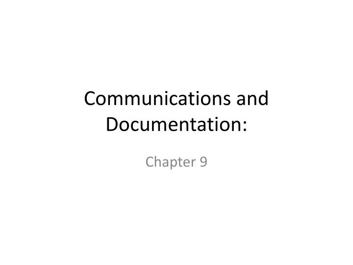 communications and documentation n.