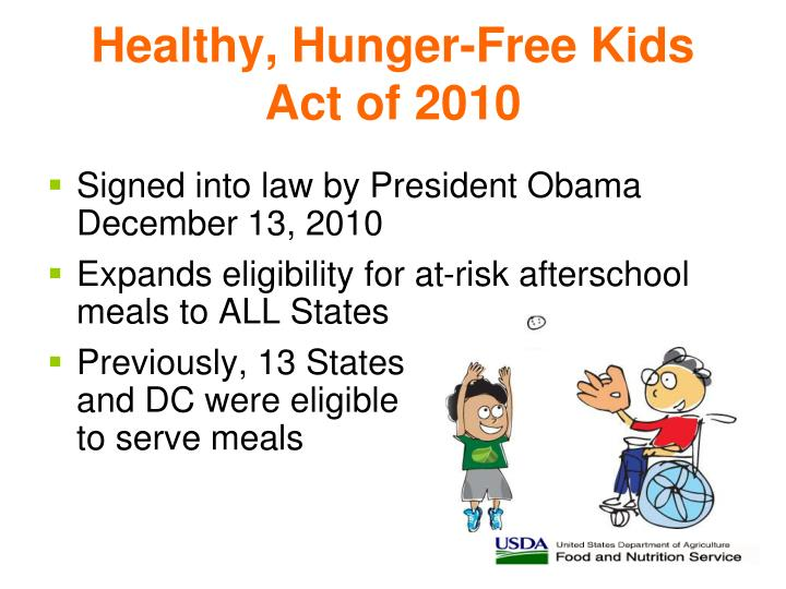 healthy hungar act The healthy hunger-free kids act was associated with more nutritious school  lunches chosen by students with no negative effect on school.