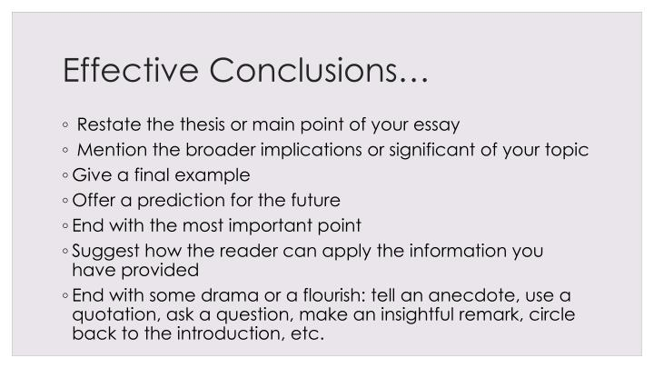 Effective Conclusions…