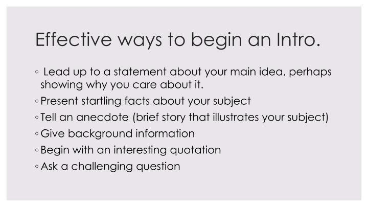 Effective ways to begin an Intro.