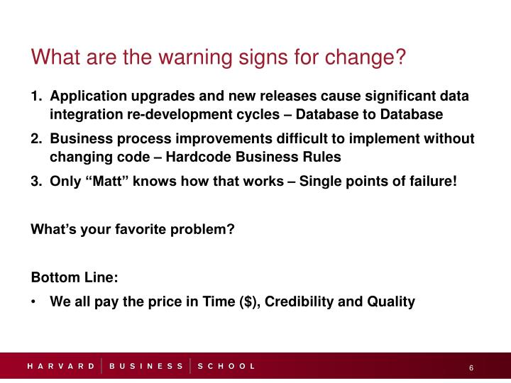 What are the warning signs for change?