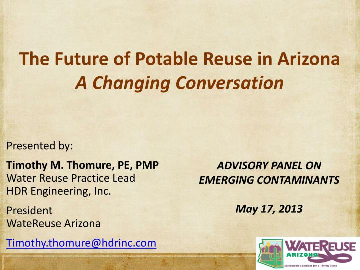 the future of potable reuse in arizona a changing conversation n.