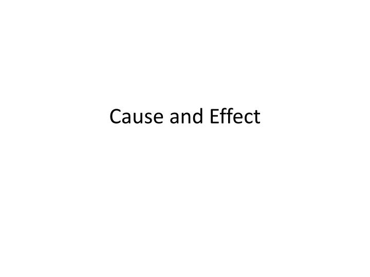 cause and effect n.