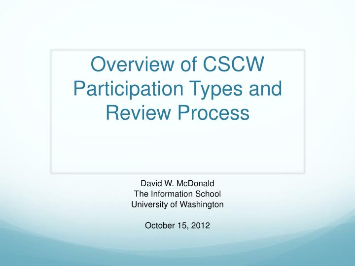 overview of cscw participation types and review process n.