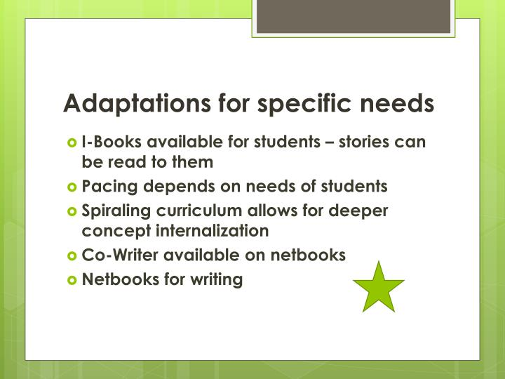 Adaptations for specific needs