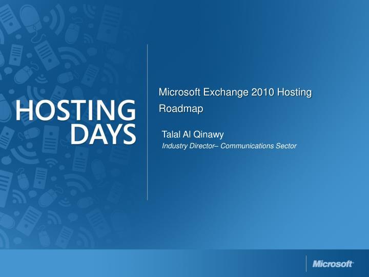Microsoft Exchange 2010 Hosting Roadmap
