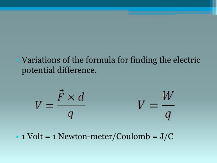 Variations of the formula for finding the electric potential difference.