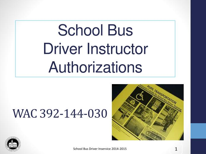 school bus driver instructor authorizations n.