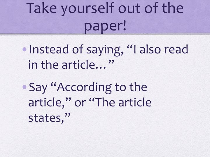 Take yourself out of the paper!