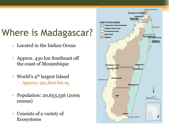 Where is Madagascar?