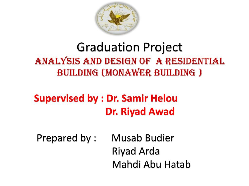 Ppt Graduation Project Analysis And Design Of A Residential Building Monawer Building Powerpoint Presentation Id 2633574